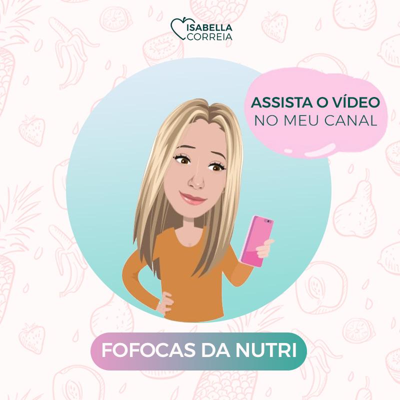 Fofocas da Nutri Isabella Correia